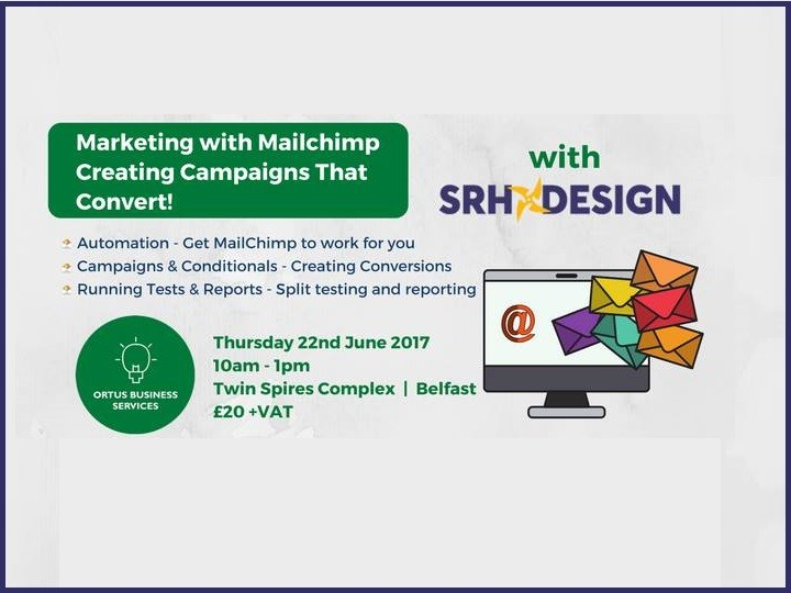 Marketing with Mailchimp - Creating Campaigns That Convert